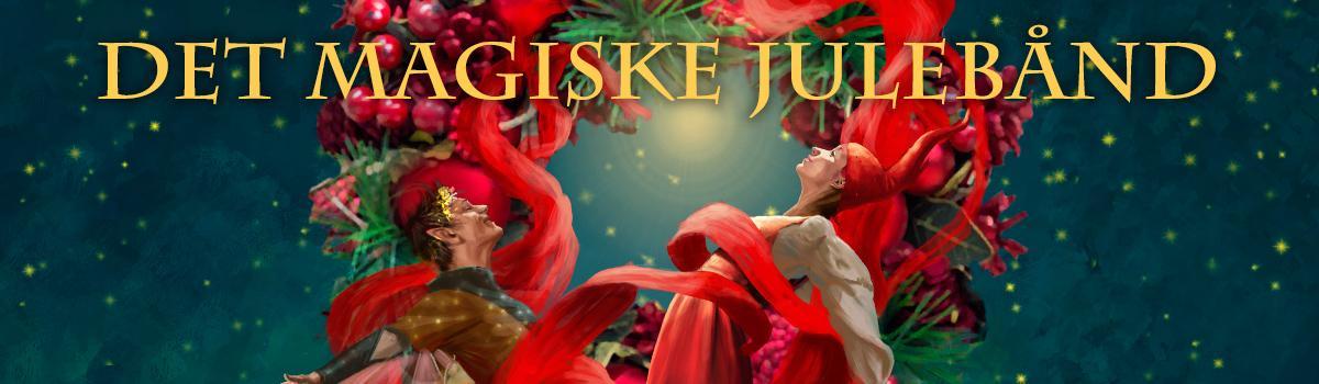 """Eventyrteatrets julemusical 2021 er """"Det magiske julebånd"""", som spiller i Tivolis Glassal de sidste fire weekender op til jul"""
